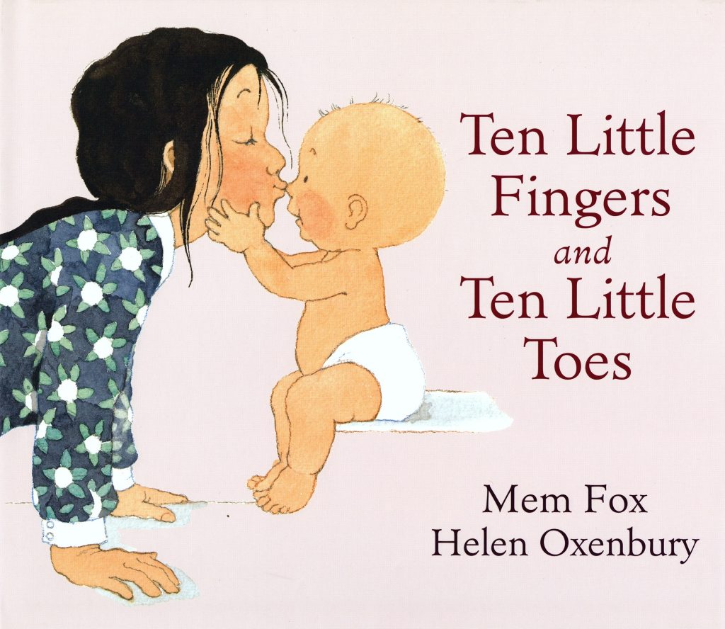 Ten Little Fingers and Ten Little Toes by Helen Oxbury